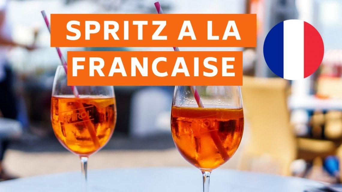 Spritz a la Française