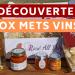 Découverte de la box Mets Vins
